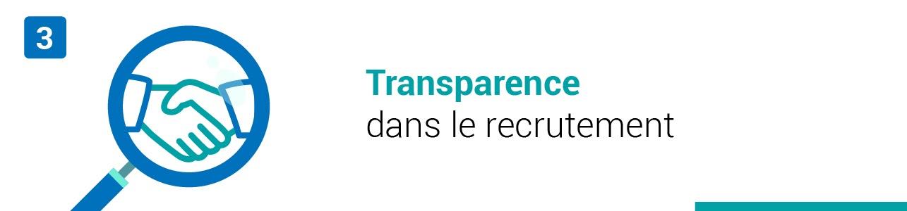 Tendance #3 : Transparence dans le recrutement